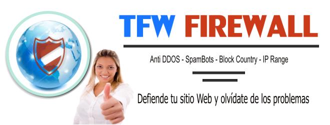 TFW Firewall – Mantén tu web segura de atacantes